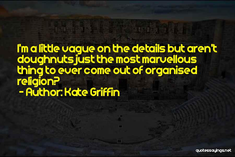 Kate Griffin Quotes 2064978
