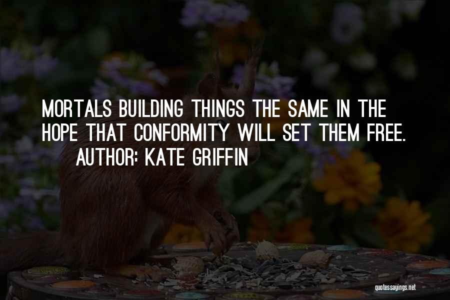 Kate Griffin Quotes 330177