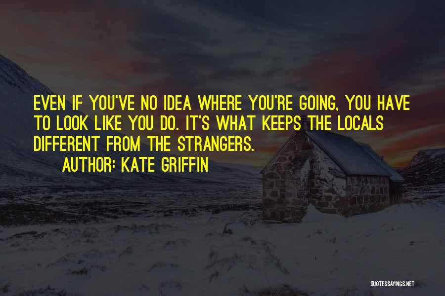 Kate Griffin Quotes 401580