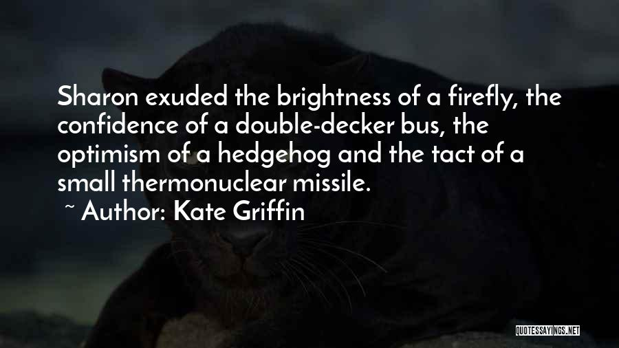 Kate Griffin Quotes 530265