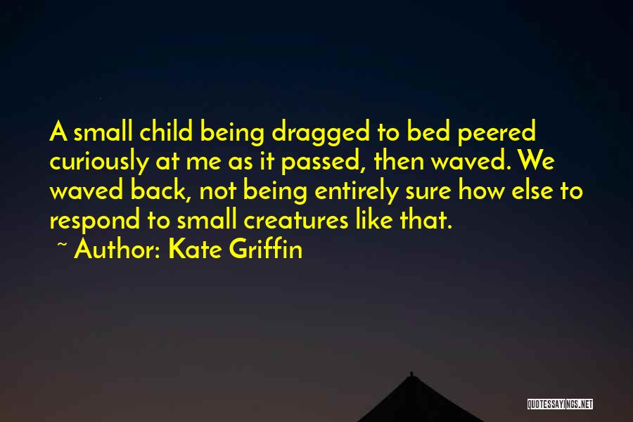 Kate Griffin Quotes 546932