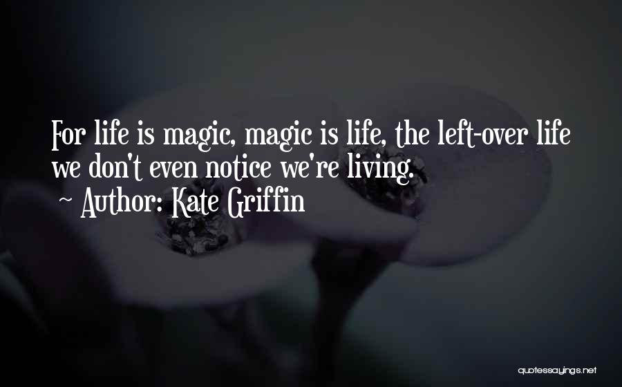 Kate Griffin Quotes 571877