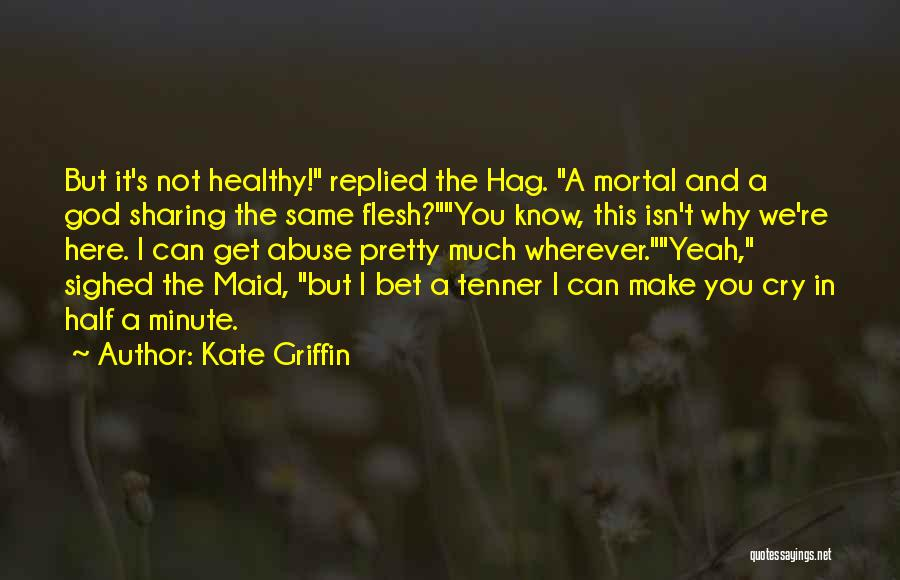Kate Griffin Quotes 736866