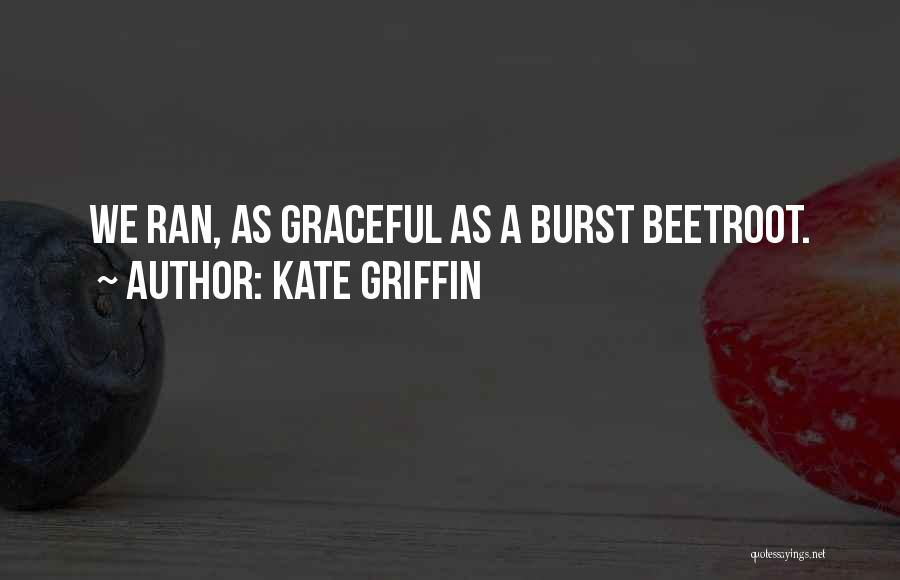 Kate Griffin Quotes 77069