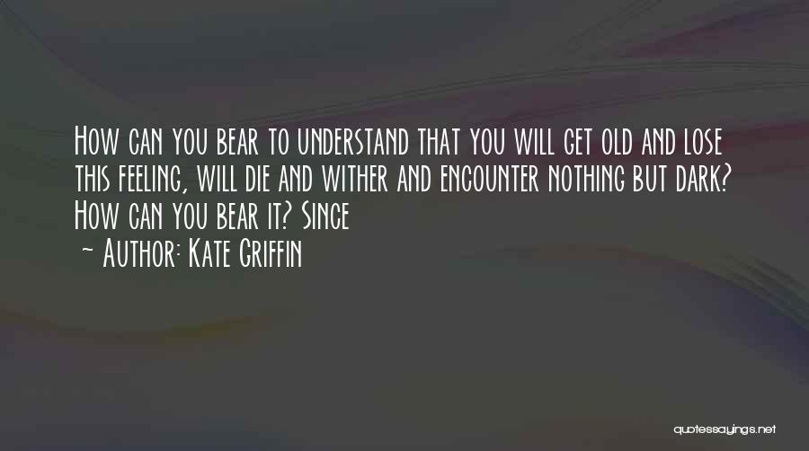 Kate Griffin Quotes 785721