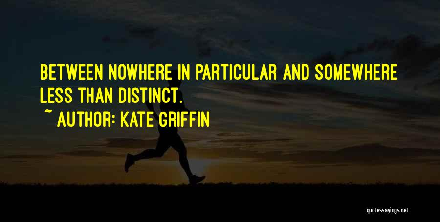 Kate Griffin Quotes 840886