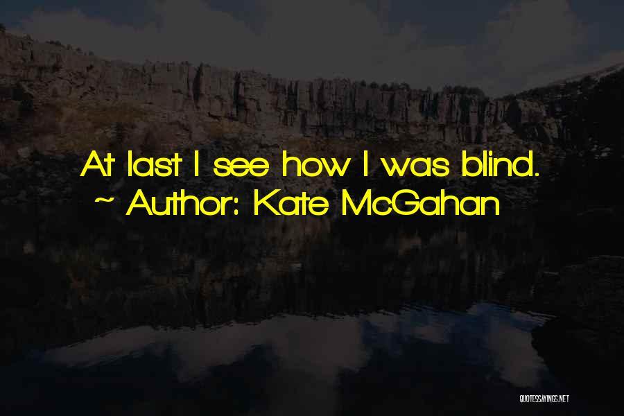Kate McGahan Quotes 1077149
