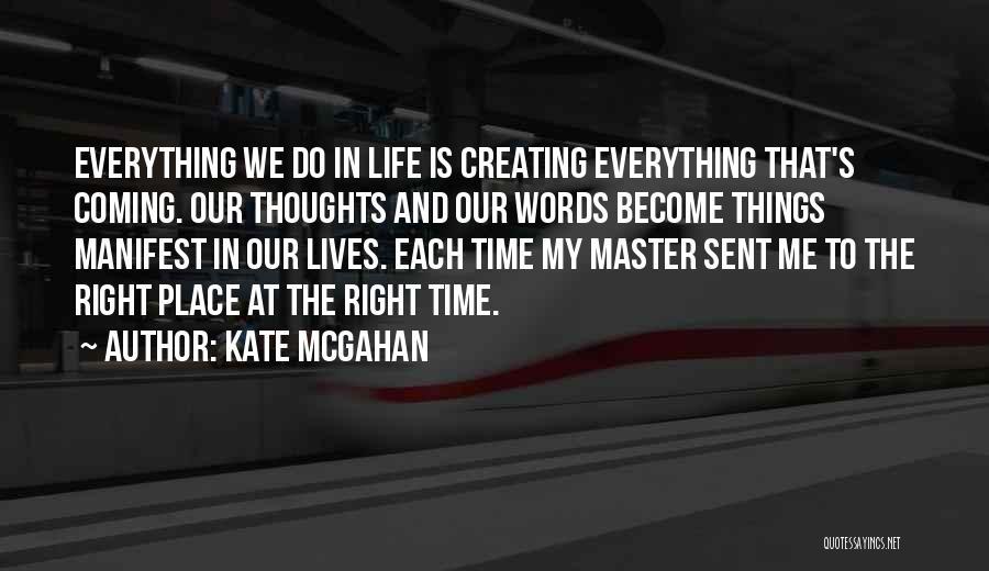 Kate McGahan Quotes 1149014