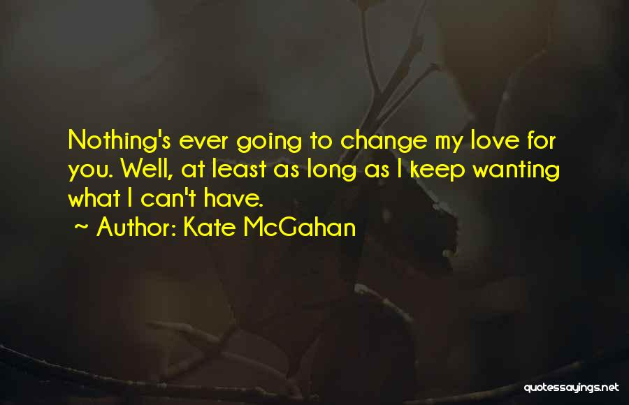 Kate McGahan Quotes 1150677