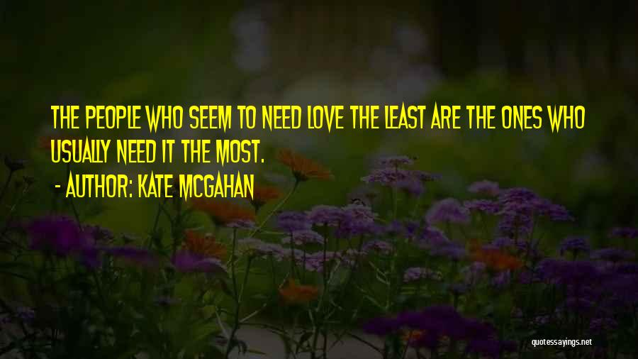 Kate McGahan Quotes 1193325