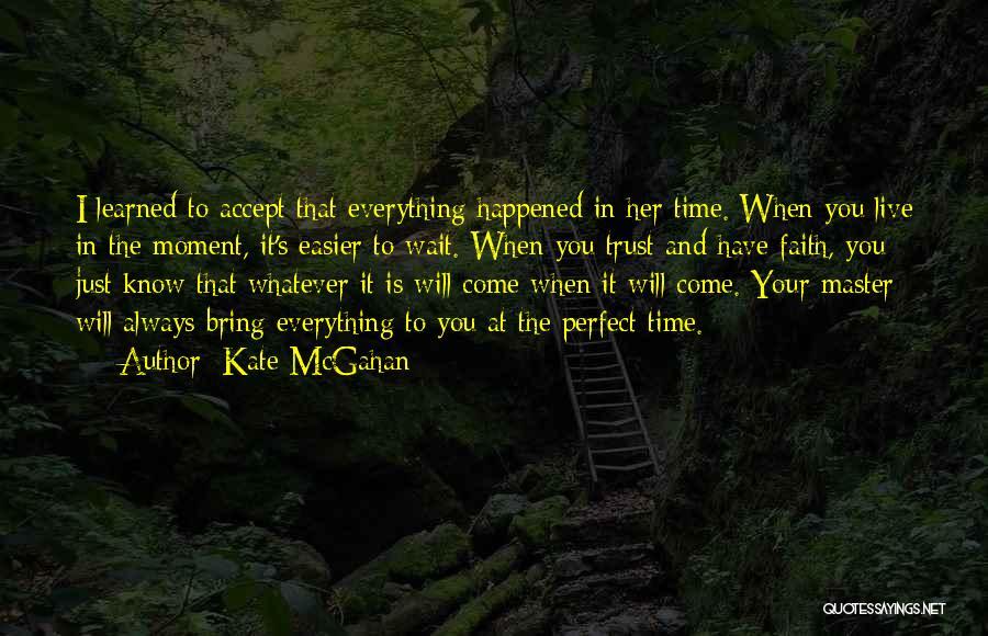 Kate McGahan Quotes 1196975