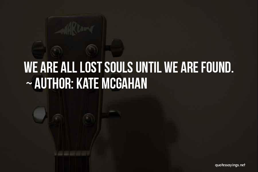 Kate McGahan Quotes 1209192