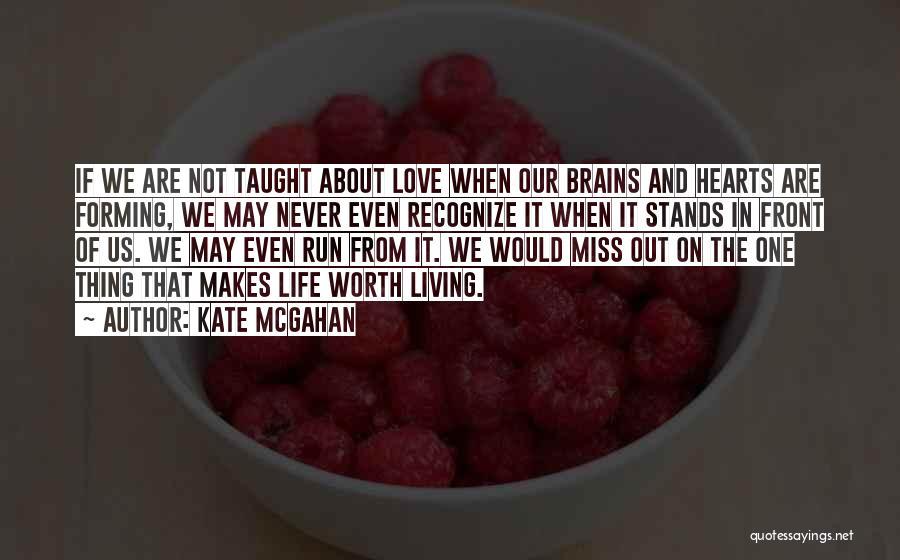 Kate McGahan Quotes 1294658