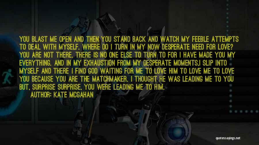 Kate McGahan Quotes 1420837