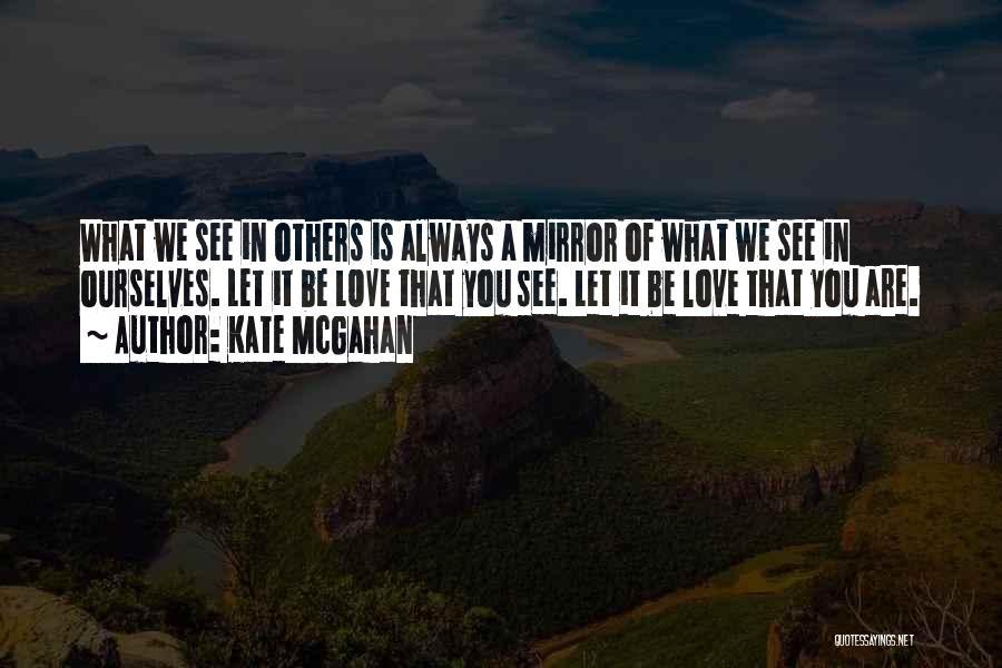 Kate McGahan Quotes 1441050
