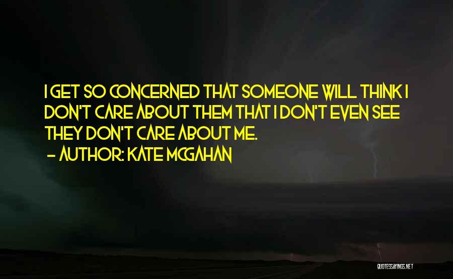 Kate McGahan Quotes 1490341