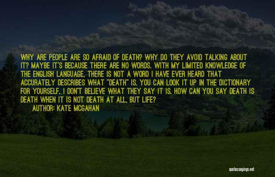 Kate McGahan Quotes 151143