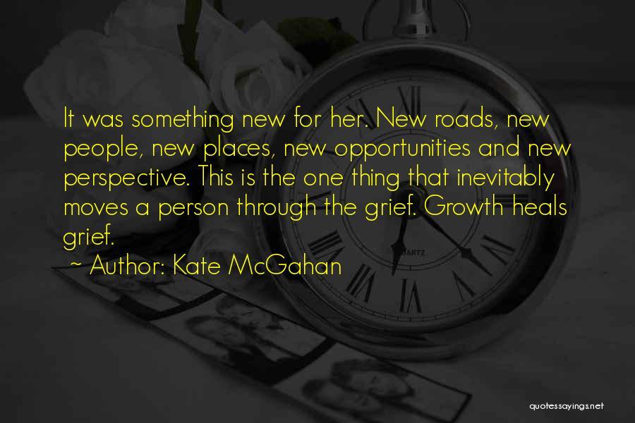 Kate McGahan Quotes 1624913