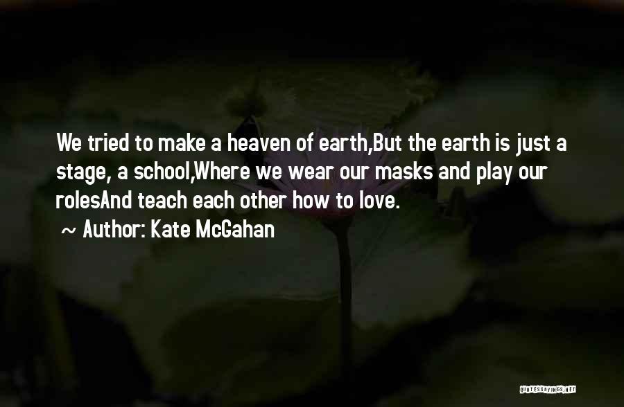 Kate McGahan Quotes 1648596