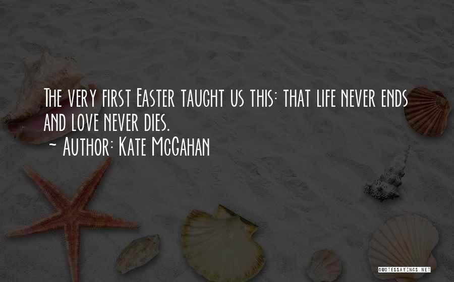 Kate McGahan Quotes 1651892
