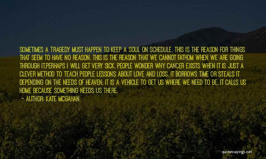 Kate McGahan Quotes 1798339