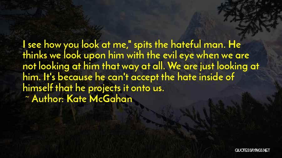 Kate McGahan Quotes 1840829