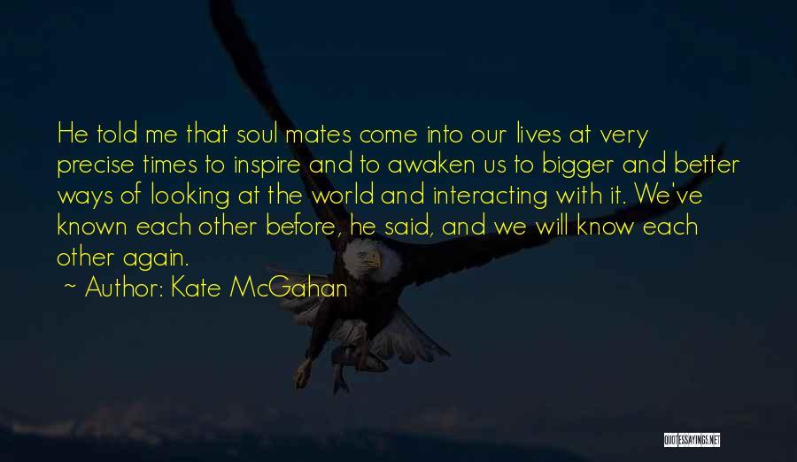 Kate McGahan Quotes 1863747