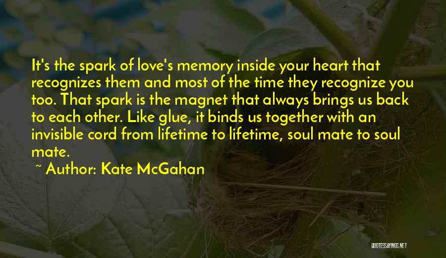 Kate McGahan Quotes 1876221