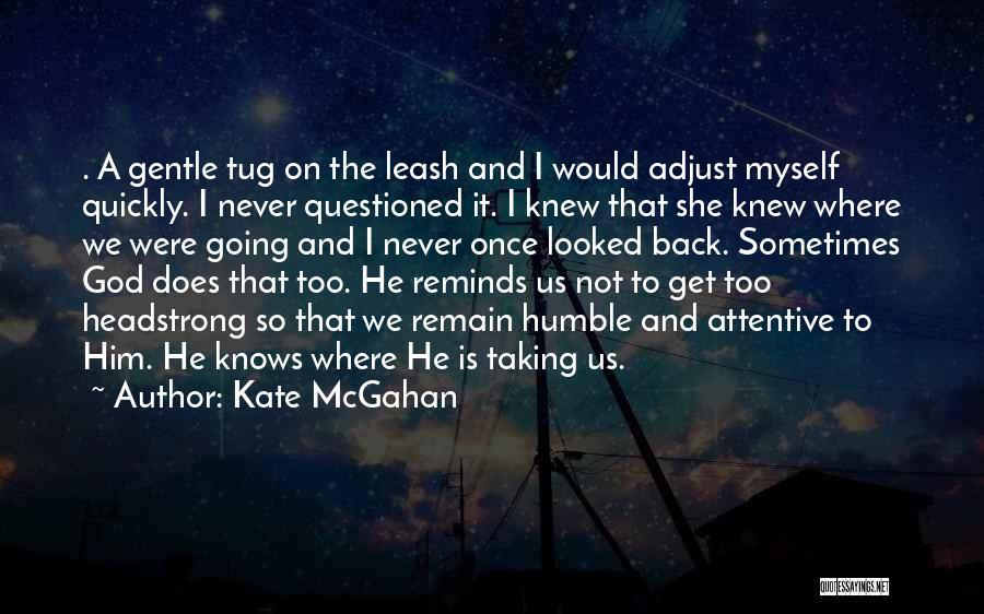 Kate McGahan Quotes 1890746