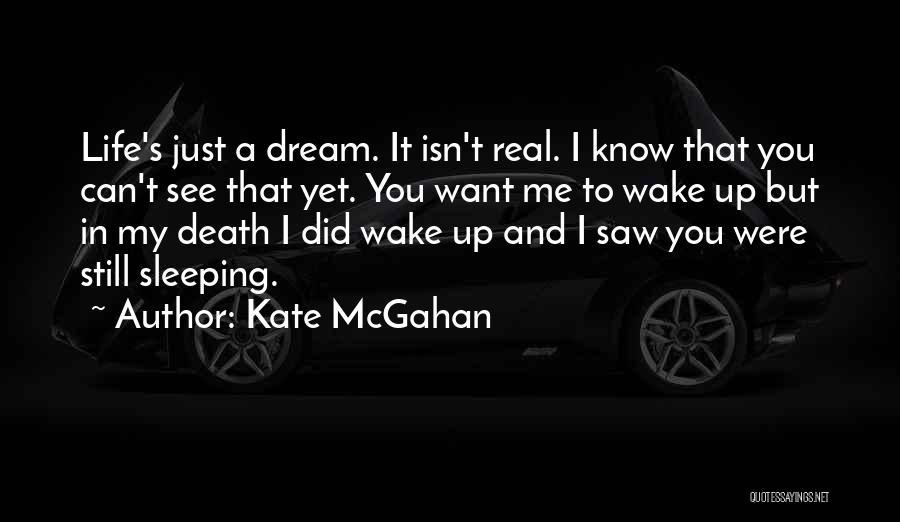 Kate McGahan Quotes 1891914