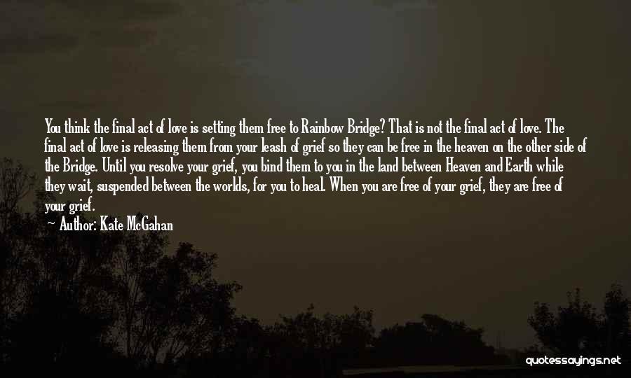 Kate McGahan Quotes 1901984