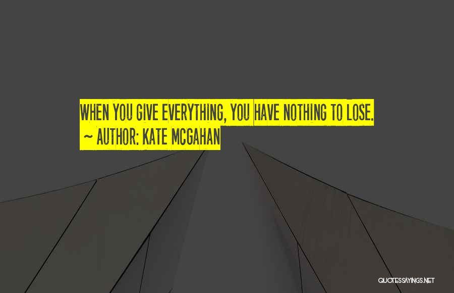 Kate McGahan Quotes 1916433