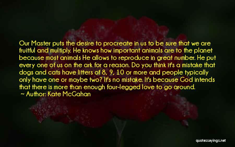 Kate McGahan Quotes 1935069