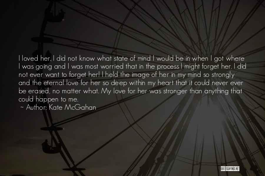 Kate McGahan Quotes 201712