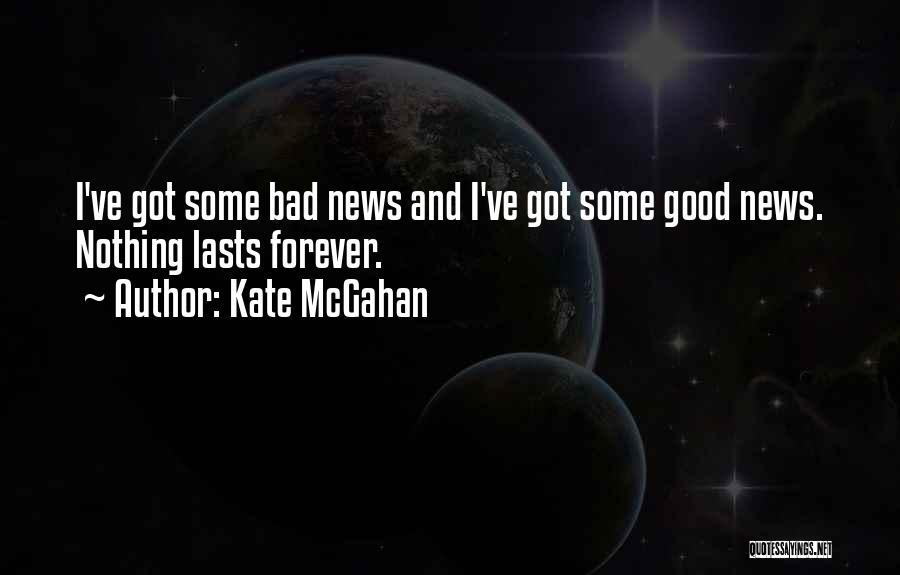 Kate McGahan Quotes 2063160