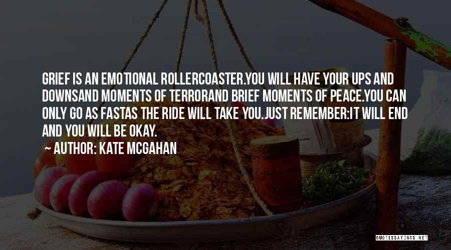 Kate McGahan Quotes 2135838