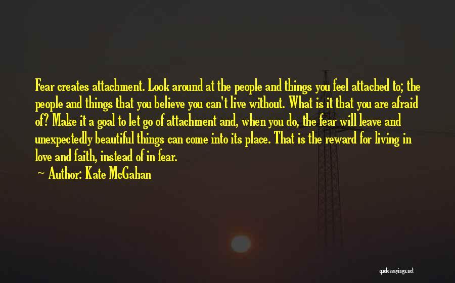 Kate McGahan Quotes 2154107