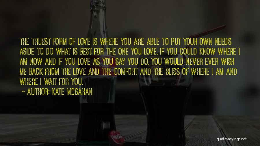 Kate McGahan Quotes 2167897