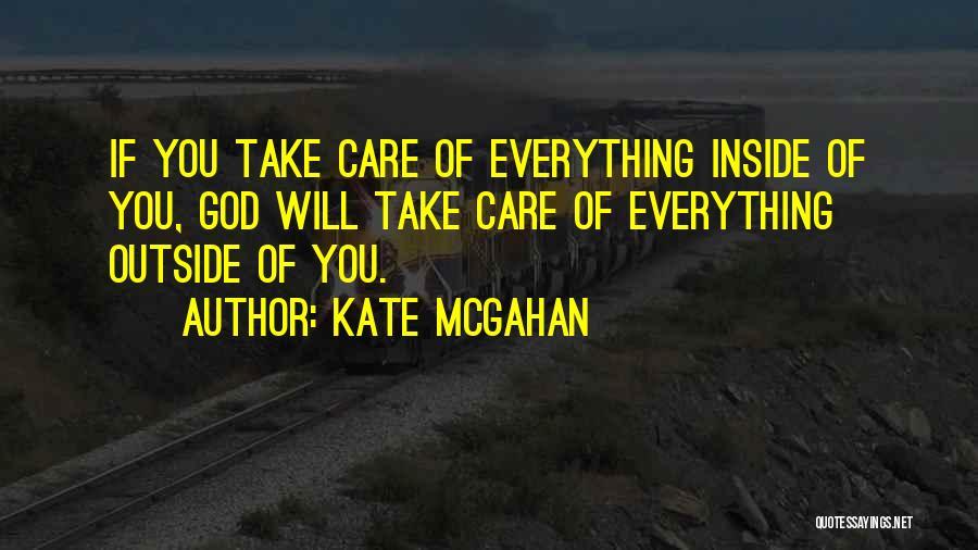 Kate McGahan Quotes 2202879