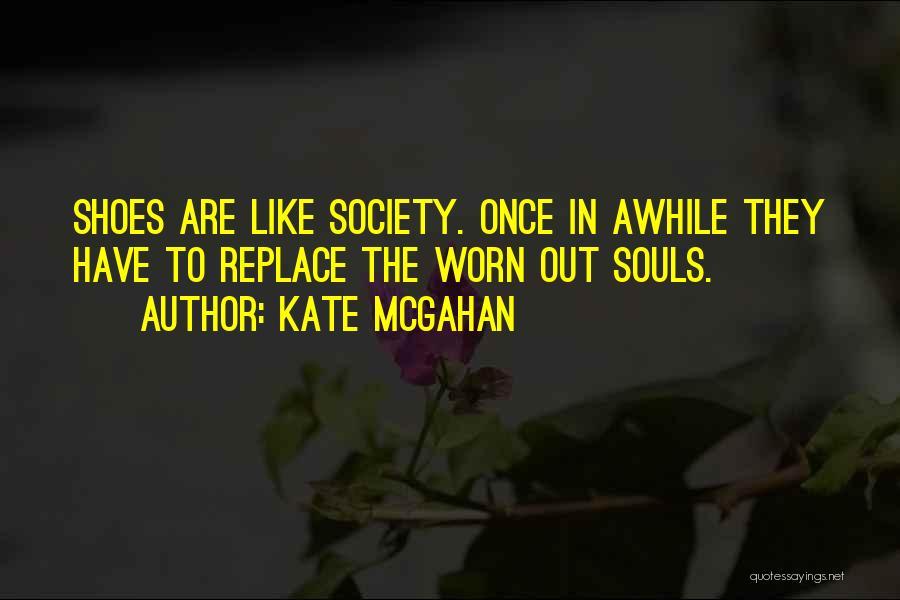 Kate McGahan Quotes 223017