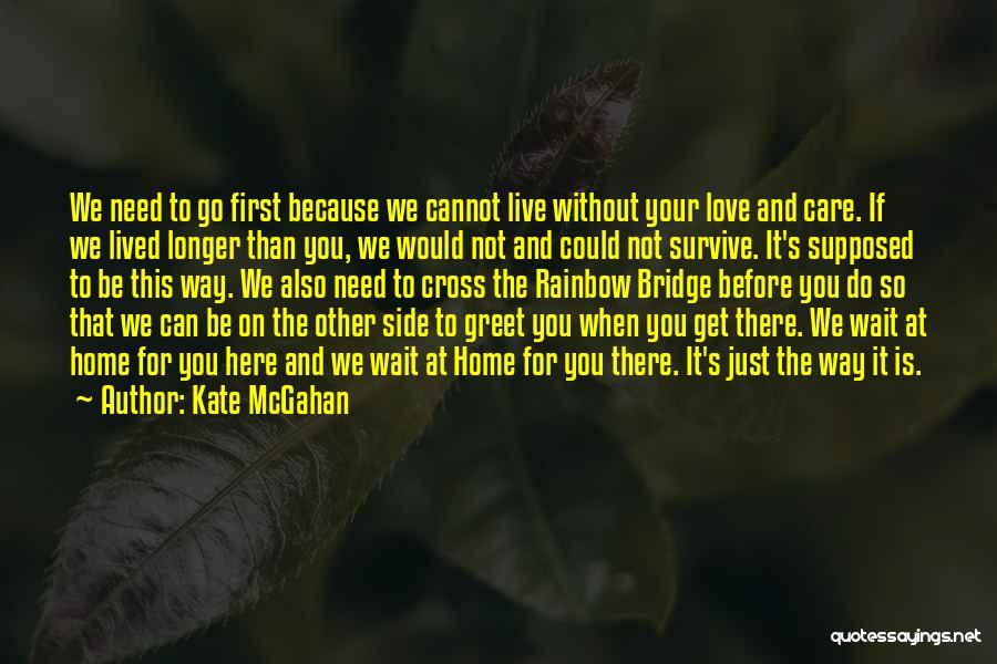 Kate McGahan Quotes 288931