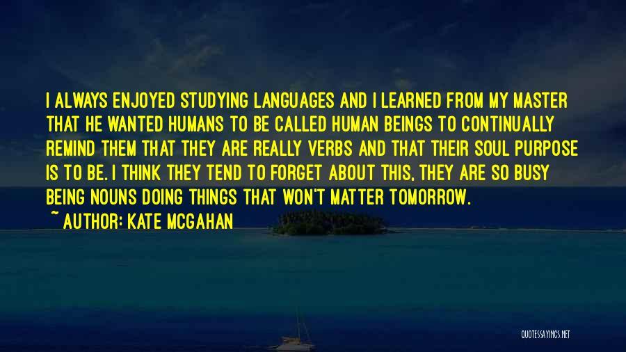Kate McGahan Quotes 289049