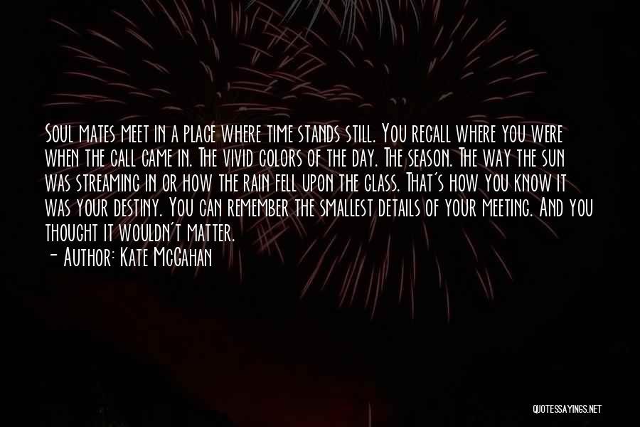 Kate McGahan Quotes 296886