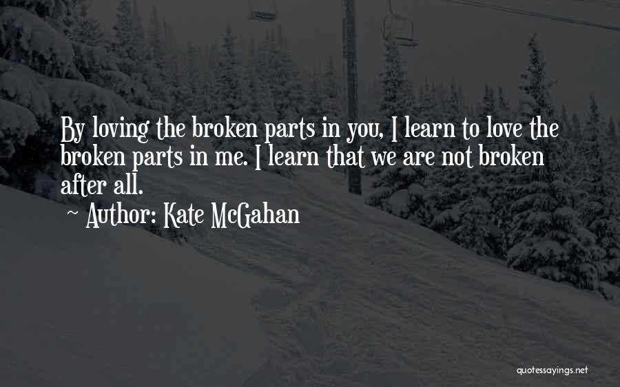 Kate McGahan Quotes 387008