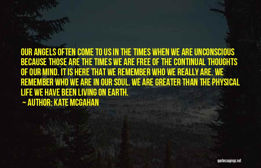 Kate McGahan Quotes 486809