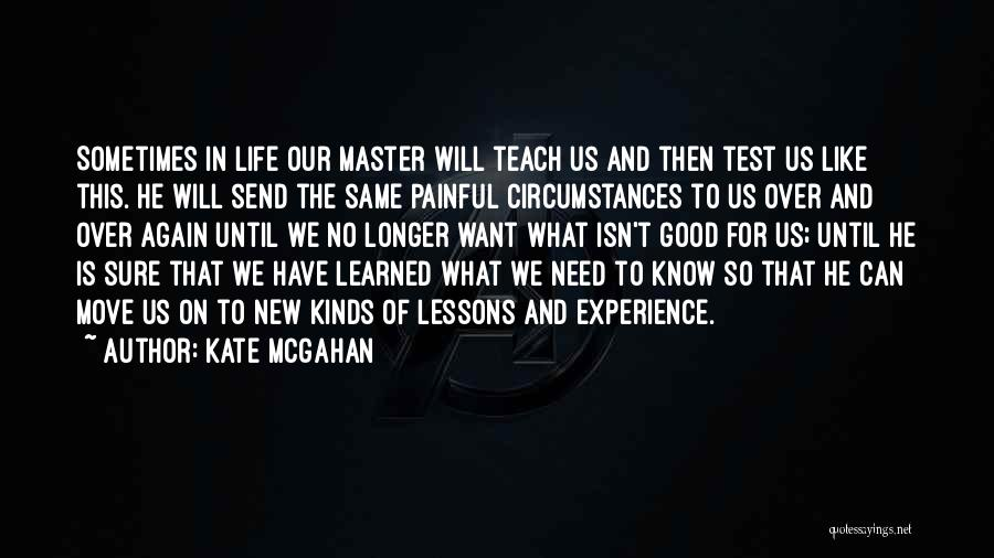 Kate McGahan Quotes 555248