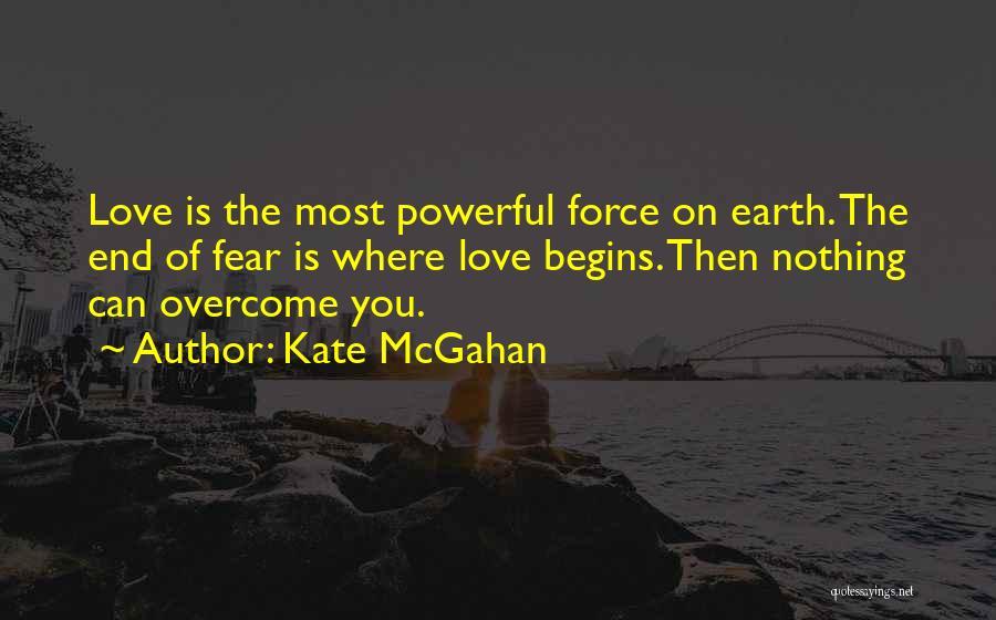 Kate McGahan Quotes 690051