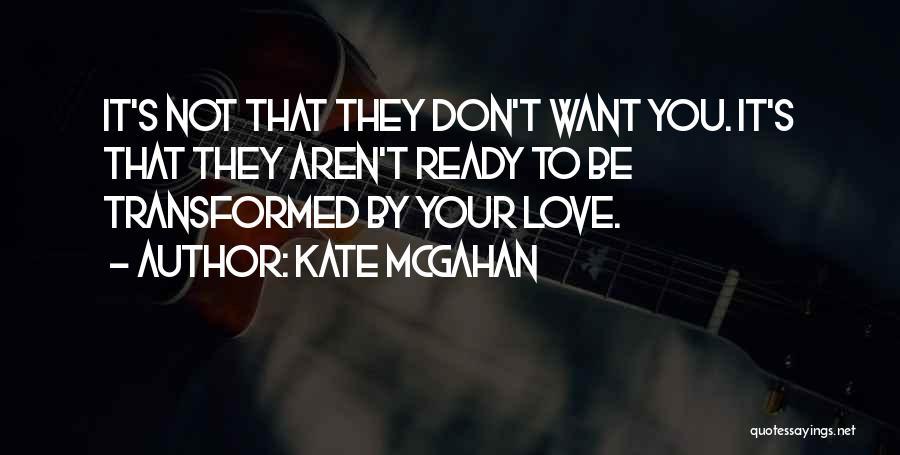 Kate McGahan Quotes 721926
