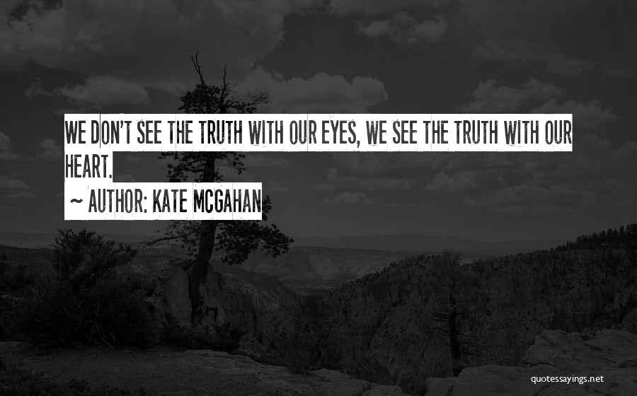 Kate McGahan Quotes 846176