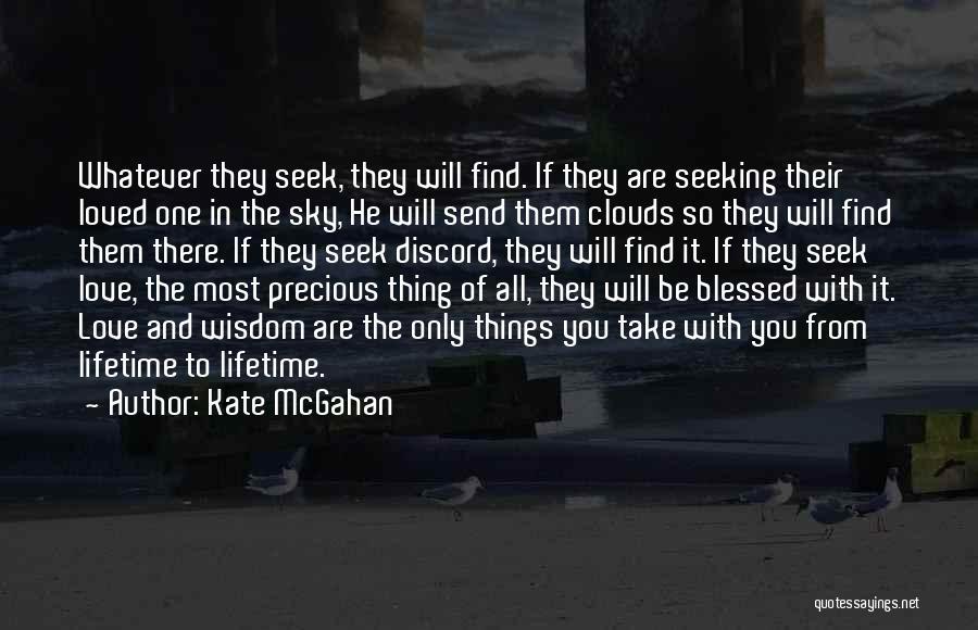Kate McGahan Quotes 860204